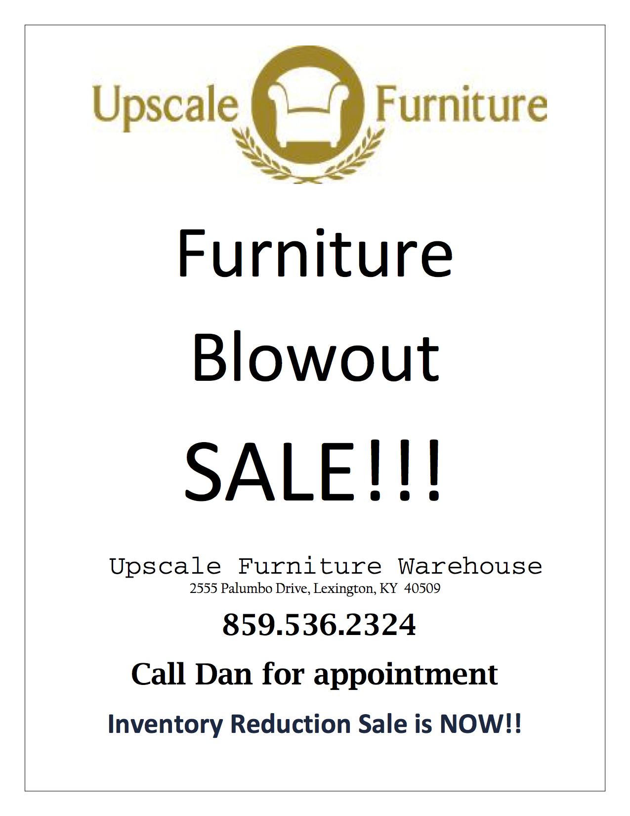 Upscale Furniture S Home Furniture Blowout Sale Starts Now Upscale Furniture Lexington